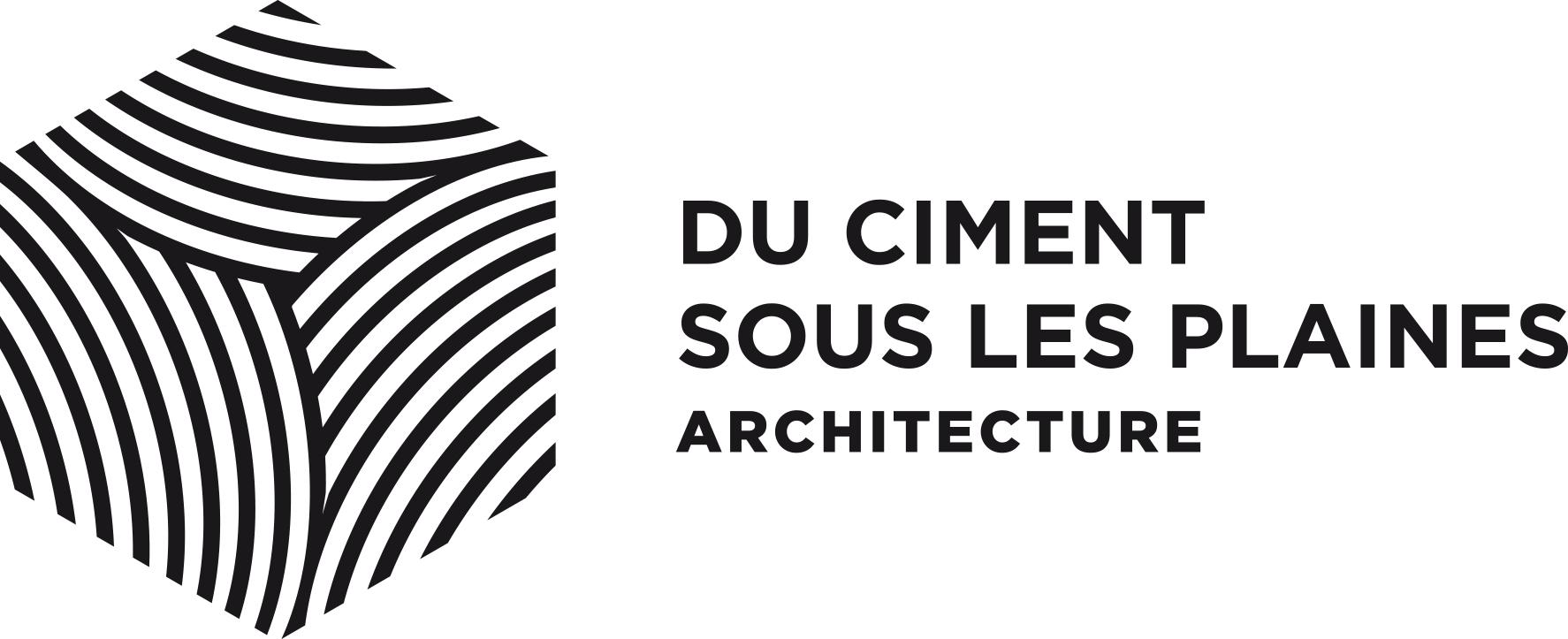DU CIMENT SOUS LES PLAINES  -  ARCHITECTURE
